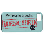 My Favourite Breed Is Rescued Case For The iPhone 5
