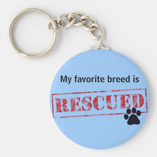 My Favourite Breed Is Rescued Basic Round Button Key Ring