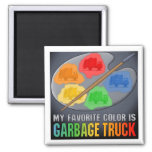 My Favourite Colour Is Garbage Truck Magnet