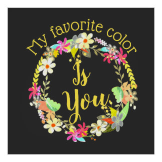 My Favourite Colour Is You Personalised Wreath Poster
