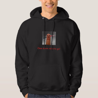 my finger, One down nine to go! Hoodie