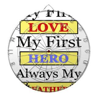 My First Love My First Hero Always My Dad Dart Board