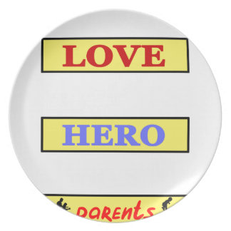 My First Love My First Hero Always My Parents Plate
