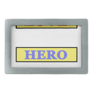 My First Love My First Hero Always My Parents Rectangular Belt Buckle