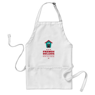My French Bulldog Runs this House Apron - Black