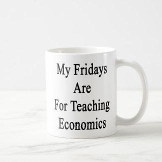 My Fridays Are For Teaching Economics Coffee Mug