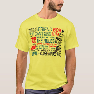 My Friend Bob T-Shirt