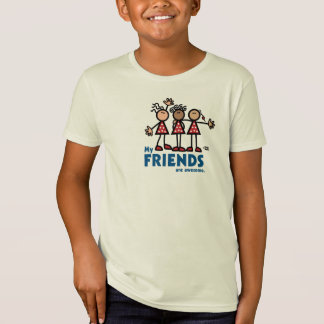 MY FRIENDS ARE AWESOME T-Shirt
