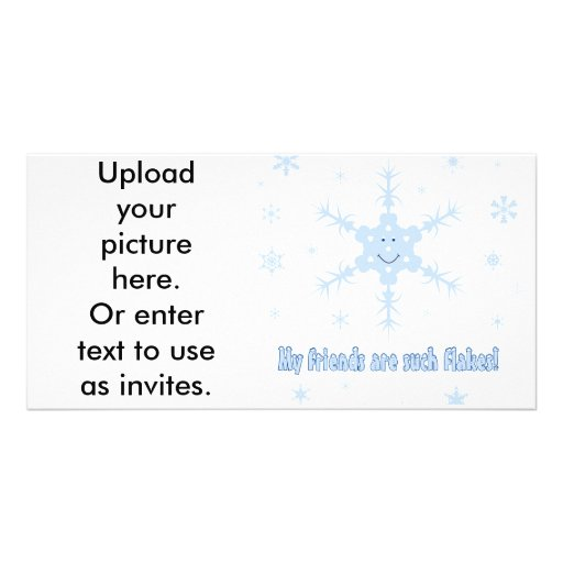My friends are flakes! Funny snowflake t-shirts Photo Greeting Card