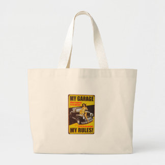 My Garage My Rules by RetroCharms Large Tote Bag