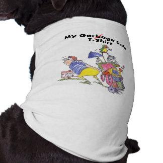 My Garage Sale T-shirt - for Dog