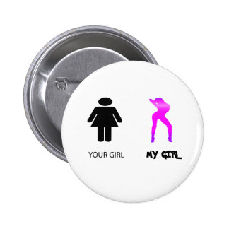 my girl pinback button