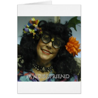 MY GIRL FRIEND GREETING CARD