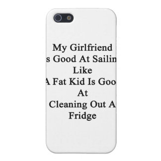My Girlfriend Is Good At Sailing Like A Fat Kid Is iPhone 5/5S Cover