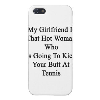 My Girlfriend Is That Hot Woman Who Is Going To Ki Covers For iPhone 5