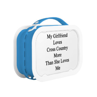 My Girlfriend Loves Cross Country More Than She Lo Lunch Boxes