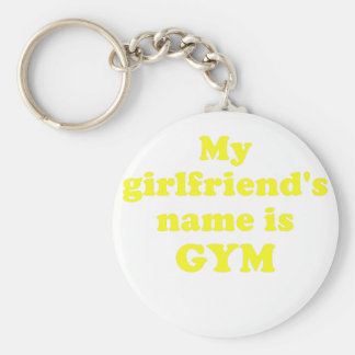 My Girlfriends Name is Gym Key Chains