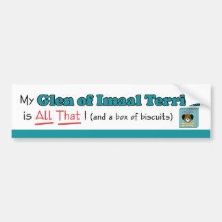 My Glen of Imaal Terrier is All That! Bumper Sticker