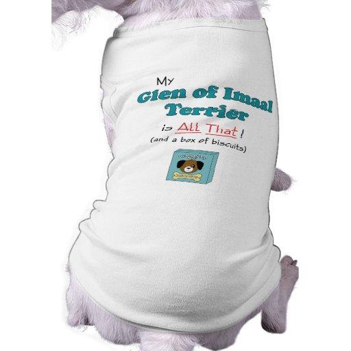 My Glen of Imaal Terrier is All That! Doggie Tee