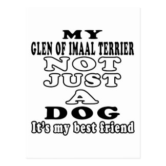 My Glen of Imaal Terrier Not Just A Dog Postcard