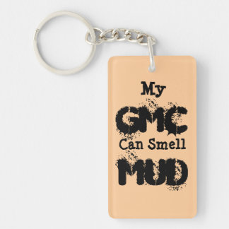 My GMC Can Smell MUD Single-Sided Rectangular Acrylic Key Ring