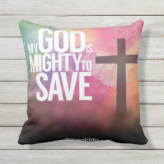 MY GOD IS MIGHTY TO SAVE OUTDOOR CUSHION
