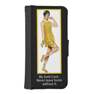 """My Gold Card...""""Never Leave Home Without It"""" Phone Wallets"""