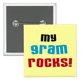 My Gram Rocks T-shirts and Gifts Pinback Button