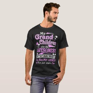 My Grandchildren Awesomest My Genes Just Sayin Tee