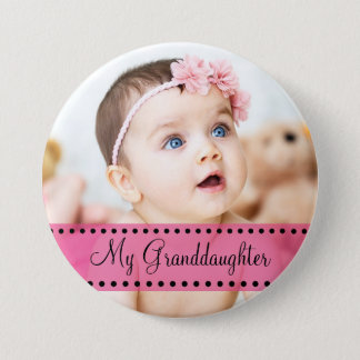My Granddaughter Photo Magnet Pink Personalized 7.5 Cm Round Badge