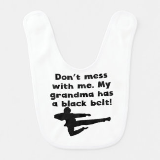 My Grandma Has A Black Belt Baby Bib