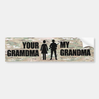 My Grandma is in the military Bumper Stickers