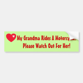 My Grandma Rides A Motorcycle! Watch for Her Bumper Sticker