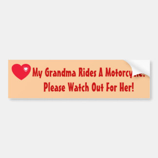 My Grandma Rides A Motorcycle Watch for Her Bumper Stickers