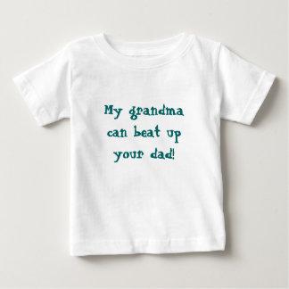 My grandmacan beat upyour dad! baby T-Shirt
