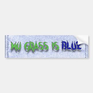 MY GRASS IS BLUE-BUMPER STICKER BUMPER STICKER
