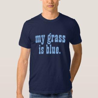 """my grass is blue."" t shirts"