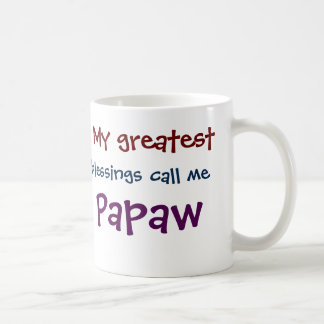 My Greatest Blessings Call Me Papaw Coffee Mug