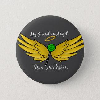 """My Guardian Angel is a Trickster"" Gabriel Button"