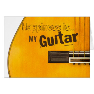 My Guitar Makes Me Happy Card