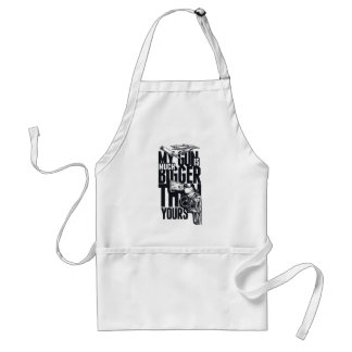 MY GUN IS MUCH BIGGER THAN YOURS STANDARD APRON