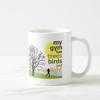 My Gym Has Trees Coffee Mug