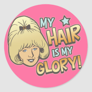 My Hair Is My Glory Funny Round Sticker
