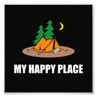 My Happy Place Camping Tent Photo Print