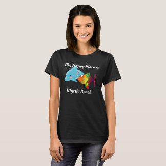 My Happy Place _ Myrtle Beach T-shirt