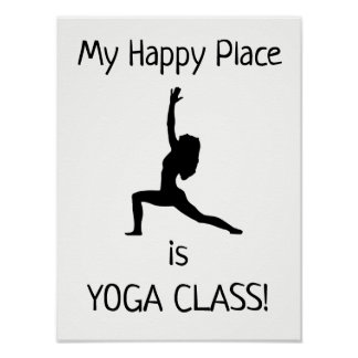 My Happy Place - Yoga Class - Poster
