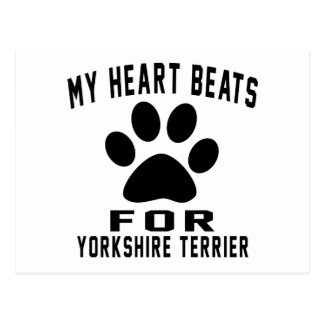 MY HEART BEATS FOR Yorkshire Terrier Postcard