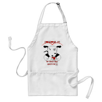 My Heart Beats Only For U   Doggone it! Standard Apron