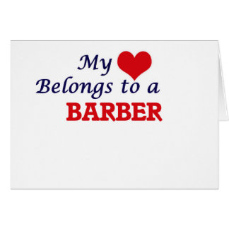 My heart belongs to a Barber Card