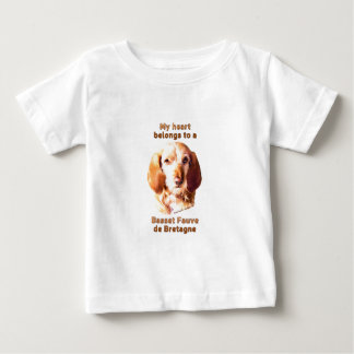 My Heart Belongs To A Basset Fauve de Bretagne Baby T-Shirt